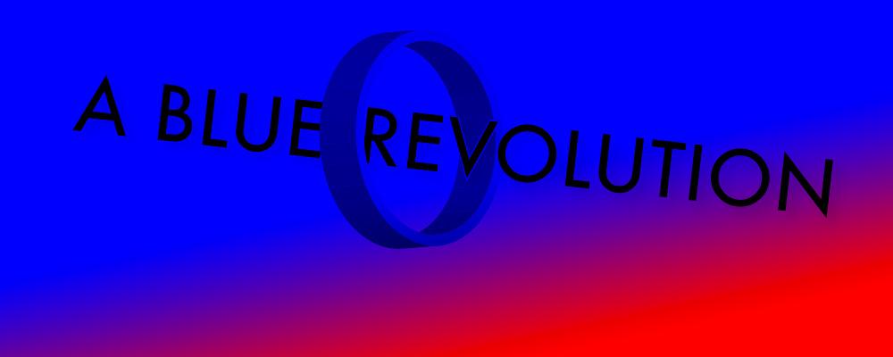 A Blue Revolution